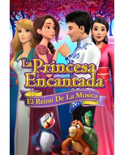 La Princesa Encantada: El Reino De La Música